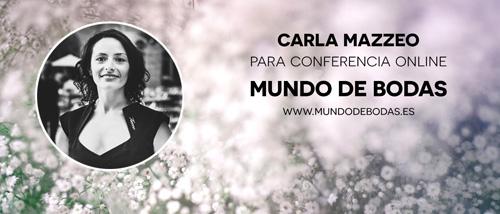 Carla Mazzeo en conferencia online para novias