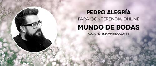 Pedro Alegria en conferencia online para novias