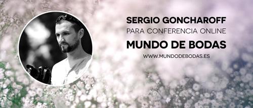 Sergio Goncharoff en conferencia online para novias